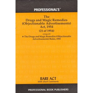 Professional's The Drugs and Magic Remedies (Objectionable Advertisements) Act, 1954