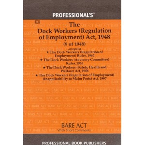 Professional's Bare Act on Dock Workers (Regulation of Employment) Act, 1948