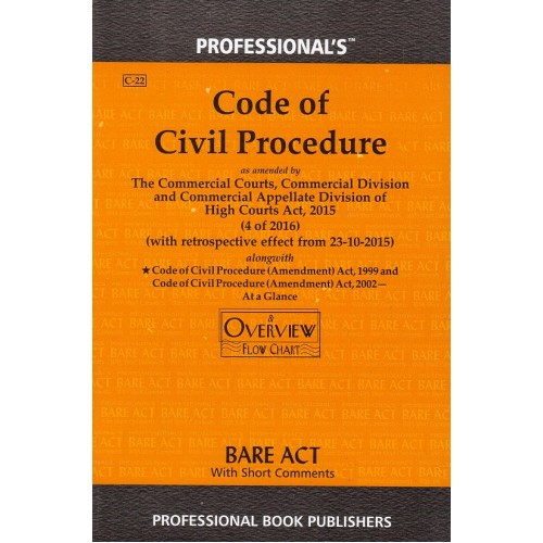 Professional's Code of Civil Procedure, 1908 [CPC] Bare Act [Edn. 2021]