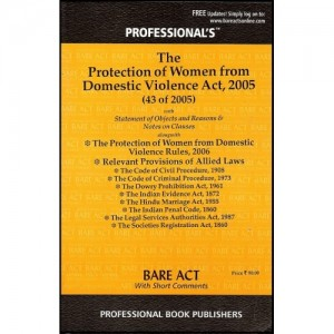 Professional's Bare Act of Protection of  Women from Domestic Violence Act, 2005 with Allied Laws & Rules