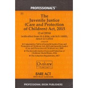 Professional's Bare Act on Juvenile Justice (Care & Protection of Children) Act, 2015 alongwith Rules & Regulations 2016 | JJ Act