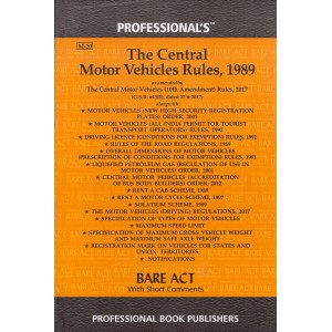 Professional's The Central Motor Vehicles Rules, 1989 [Bare Act]