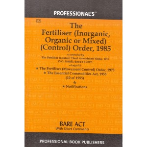 Professional's Fertiliser (Inorganic, Organic or Mixed) (Control) Order, 1985 (Bare Act)