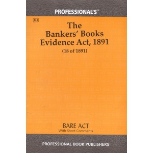Professional's Bare Act on The Bankers Books Evidence Act, 1891