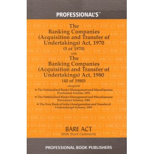 Professional's The Banking Companies (Acquisition and Transfer of Undertakings) Act, 1970 Bare Act