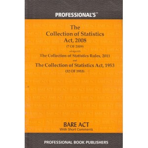 Pofessional's The Collection of Statistics Act, 2008 Bare Act