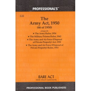 Professional's The Army Act, 1950 Bare Act