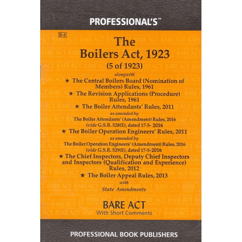 Professional\'s The Boilers Act, 1923 Bare Act