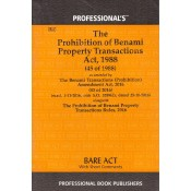 Professional's The Prohibition of Benami Property Transactions Act, 1988 Bare Act