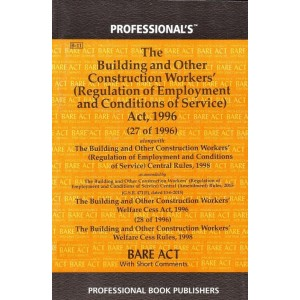 Professional's The Building and Other Construction Workers (Regulation of Employment and Conditions of Service) Act, 1996 Bare Act