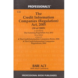 Professional's Bare Act on The Credit information Companies (Regulation) Act, 2005