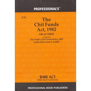 Professional's Bare Act on The Chit Funds Act, 1982