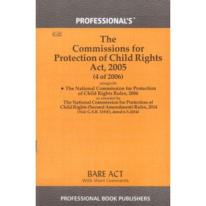 Professional's Bare Act on The Commissions for Protection of Child Rights Act, 2005