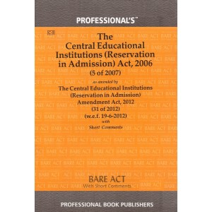 Professional's Bare Act on Central Educational Institutions (Reservation in Admission) Act, 2006