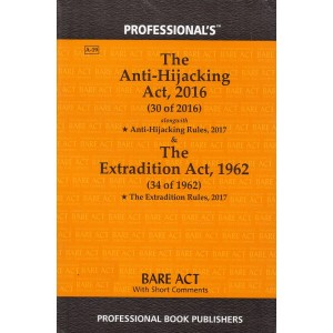 Professional's The Anti-Hijacking Act 2016 & The Extradition Act 1962 Bare Act
