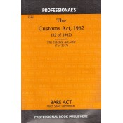 The Customs Act, 1962 Bare Act by Professional Book Publishers