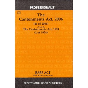 Professional's The Cantonments Act, 2006 Bare Act