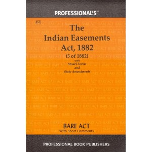 Professional's The Indian Easements Act, 1882 Bare Act