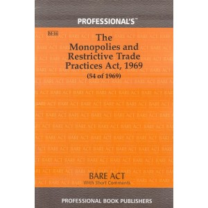 Professional's Bare Act on The Monopolies and Restrictive Trade Practices Act, 1969