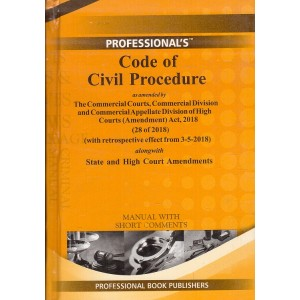 Professional's Code of Civil Procedure, 1908 [CPC] Manual with Short Comments [Pocket-HB]