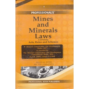 Professional's Mines and Minerals Laws containing Acts, Rules & Schemes Manual with Short Comments