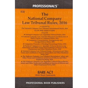 Professional's The National Company Law Tribunal (NCLT) Rules, 2016 Bare Act