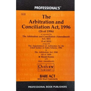 Professional's Arbitration and Conciliation Act, 1996 Bare Act [Edn. 2021]