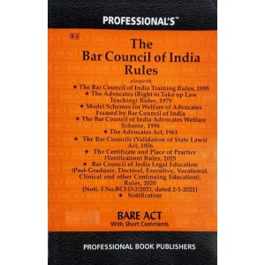 Professional's Bar Council of India Rules alongwith allied Rules & Advocates Act, 1961 Bare Act 2021