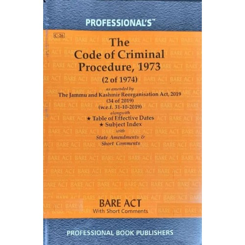 Professional's Code of Criminal Procedure, 1973 Bare Act [Crpc - Edn. 2021]