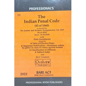 Professional's Indian Penal Code, 1860 (IPC) with Classification of Offences & State Amendments Bare Act