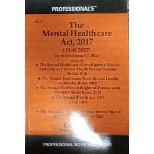 Professional's Mental Healthcare Act, 2017 with Rules and Mental Health Act, 1987 Bare Act 2021