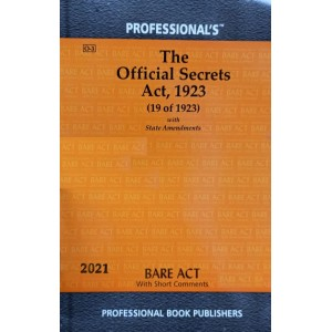 Professional's Official Secrets Act, 1923 Bare Act 2021