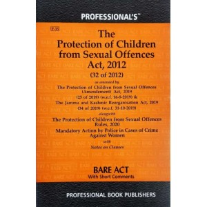 Professional's Protection of Children from Sexual Offences Act, 2012 [POCSO] Bare Act 2021