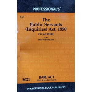 Professional's Public Servants (Inquires) Act, 1850 Bare Act 2021
