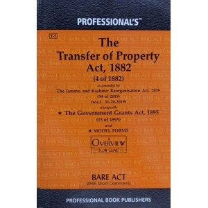 Professional's Bare Act on Transfer Of Property Act, 1882 [TP]