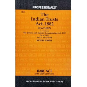 Professional's Bare Act on The Indian Trusts Act, 1882