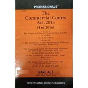 Professional's The Commercial Courts Act, 2015 Bare Act 2021