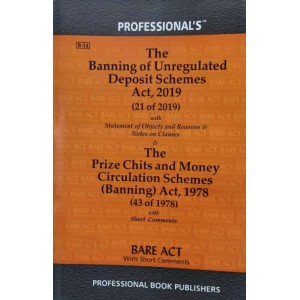 Commercial's Banning of Unregulated Deposit Schemes Act, 2019 alongwith Prize Chits & Money Circulation Schemes (Banning) Act, 1978 Bare Act 2021