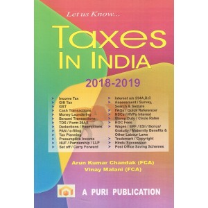 Puri Publication's Let Us Know Taxes In India 2018-19 by Arun Kumar Chandak, Vinay Malani