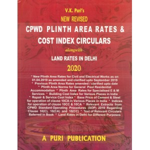 Puri Publications CPWD Plinth Area Rates & Cost Index Circulars alonwith Land Rates in Delhi by V. K. Puri