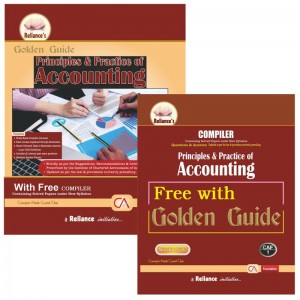 Reliance's Golden Guide on Principles and Practices of Accounting with Free Compiler for CA Foundation May 2020 Exam [New Syllabus]