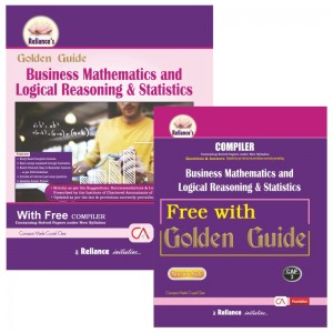 Reliance's Golden Guide on Business Mathematics and Logical Reasoning & Statistics with Free Compiler for CA Foundation May 2020 Exam [New Syllabus]
