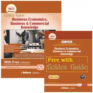 Reliance's Golden Guide on Business Economics, Business & Commercial Knowledge with Free Compiler for CA Foundation May 2020 Exam [New Syllabus]