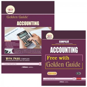 Reliance's Golden Guide on Accounting with Free Compiler for CA Intermediate Paper 1 May 2020 Exam [New Syllabus]