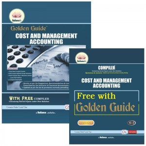 Reliance's Golden Guide on Cost & Management Accounting with Free Compiler for CA Intermediate Paper 3 May 2020 Exam [New Syllabus]
