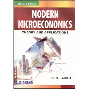 S. Chand Modern Micro Economics (Theory and Applications) 16/e by Dr. H.L. Ahuja