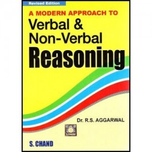S. Chand's Modern Approach to Verbal & Non-Verbal Reasoning by Dr. R. S. Aggarwal