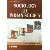 S. Chand's Sociology of Indian Society by  C. N. Shankar Rao