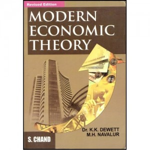 S. Chand Publication's Modern Economic Theory by Dr. K.K. Dewett & M.H. Navalur