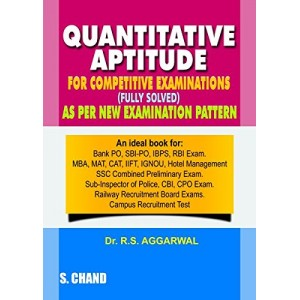 S. Chand's Quantitative Aptitude for Competitive Exams (Fully Solved) by Dr. R. S. Aggarwal